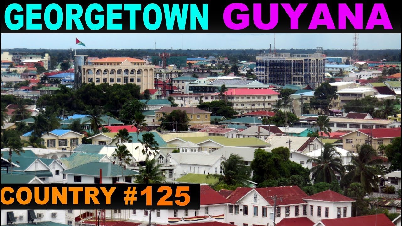 A Tourist's Guide to Georgetown, Guyana