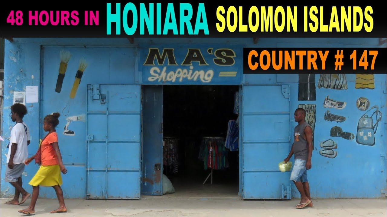 A Tourist's guide to Honiara, Solomon Islands