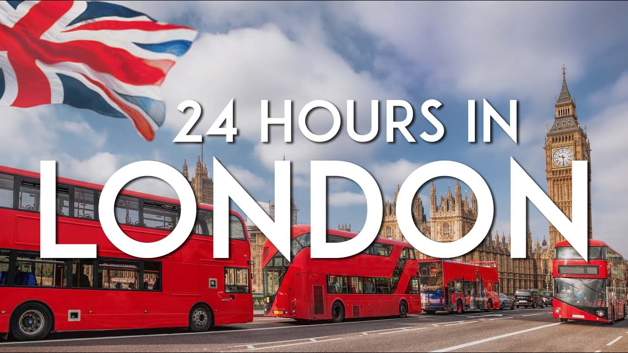 One day in LONDON | 24-hour Travel Guide